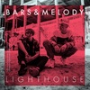Bars and Melody の Lighthouse 和訳