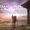 Charlie Haden With  Michael Brecker  チャリー・ヘイデン ウィズ マイケル・ブレッカー American Dreams