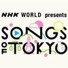 2回目の、SONGS OF TOKYO (SONGS OF TOKYO Part 4)
