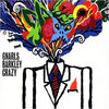 """Crazy"" by Gnarls Barkley"