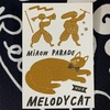 Melody Cat Vol.4 レポート