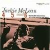 4 5 and 6/JACKIE McLEAN