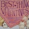 ヴァレンタイン絵本2 THE BEST THINGS ABOUT VALENTINES