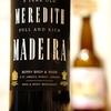 青田買い更新!英国・老舗ワイン商のPBマデイラワイン『Berry Bros. & Rudd Berrys`Full Rich Madeira Meredith 5y』
