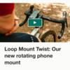 クラウドファンディングでLoop Mount Twistに出資しました