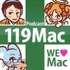 119Mac Vol.35-1『帰ってきました!Creative会』、配信開始