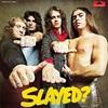 #0262) SLAYED? / SLADE 【1972年リリース】
