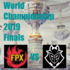 Worlds2019 Finals FPX vs G2【対戦結果まとめ】