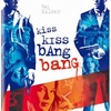 口先だけのロバート・ダウニーJr.が好きです:映画評「キスキス、バンバン」