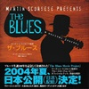 MARTIN SCORSESE PRESENTS THE BLUES ザ・ブルース