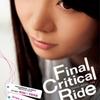 Final Critical Ride表紙&目次