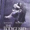 「ボディガード」:愛する人を守れる男はかっこいい