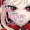 もし日本に吸血鬼租界があったらというif世界