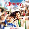 Netflix「Jimmy~アホみたいなホンマの話~」