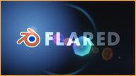 「FLARED」簡単にレンズフレアを追加出来るAdd-on!ドラマチックな画作りに!