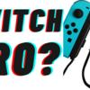 【デメリット】SwitchPRO発売の噂について思うこと