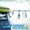 GOMES THE HITMAN『weekend』