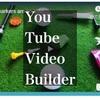 「You Tube Video Builder」が凄い。そして超簡単。ふふふ、これでボクも動画クリエイター?