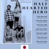 【来日】Half Hearted Heroにリクエスト曲をピックアップした