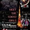 NO.107 MEET THE TOKYO GIRLS  11月14日 に何かが起こる…