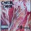 The Bleeding【CANNIBAL CORPSE】