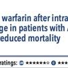 ACPJC:Etiology 心房細動合併の脳出血罹患後にワーファリンを継続すると死亡が減る