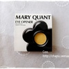 MARY QUANT / EYE OPENER [Y-05]