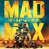 今更だけど「マッドマックス 怒りのデス・ロード」見たら、世界観が面白かった
