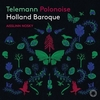 名手アイスリン・ノスキーも参加! オランダ・バロックが爽やかな響きを放つテレマンのポロネーズ PENTATONE DSD録音