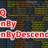 【C#,LINQ】ThenBy,ThenByDescending~並べ替えたものを更に並べ替えたいとき~