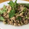 タイの炒り米挽き肉炒め⁉ ラープ  ลาบ Laap