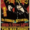 THE RYDERS・THE STRUMMERS ☆ 新宿ロフト
