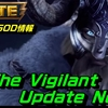 【最新アップデート】【ビルド・GOD編】The Vigilant Update Notes