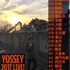 Yossey Live 2017