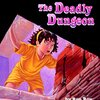 A to Z Mysteries<4巻>The Deadly Dungeon
