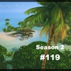 【Sims4】#119 故郷のための決断【Season 2】
