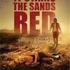 サンズ・オブ・ザ・デッド  / It Stains the Sands Red(2016)