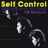 Self Control / TM NETWORK (1987/2014 96/24)