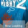 新作スマホゲームのフィッシーフィッシー2が配信開始!
