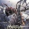 『MEGA SPIDER メガ・スパイダー』