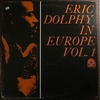 Eric Dolphy in Europe Vol.1 (Prestige, 1964)