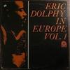 Eric Dolphy in Europe Vol.1 (Prestige, 1964)