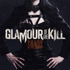 GLAMOUR OF THE KILL 『Savages』 (2013)