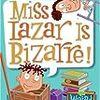 My Weird School #9: Miss Lazar Is Bizarre! 便所のスッポンが活躍する話