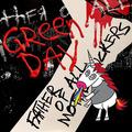 """今の社会が生み出して""""しまった""""、ダンス・ミュージック―Green Day「Father Of All...」和訳&レビュー"""