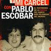 Read books online no download Mi vida y mi carcel con Pablo Escobar (English Edition) by Victoria Eugenia Henao PDB RTF MOBI