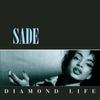 Sade - Diamond Life:ダイアモンド・ライフ -