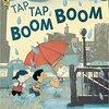 Tap Tap Boom Boom  by  Elizabeth Bluemle &  G. Brian Karas