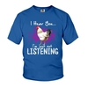 (Cute) Chicken I Hear You I'm Just Not Listening shirt