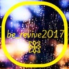 be_revive2017の1日